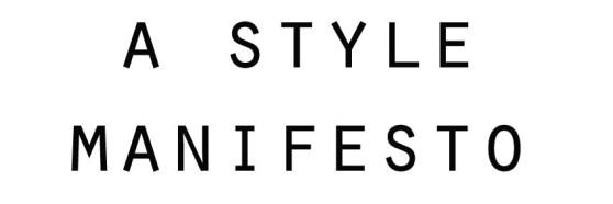 A style manifesto